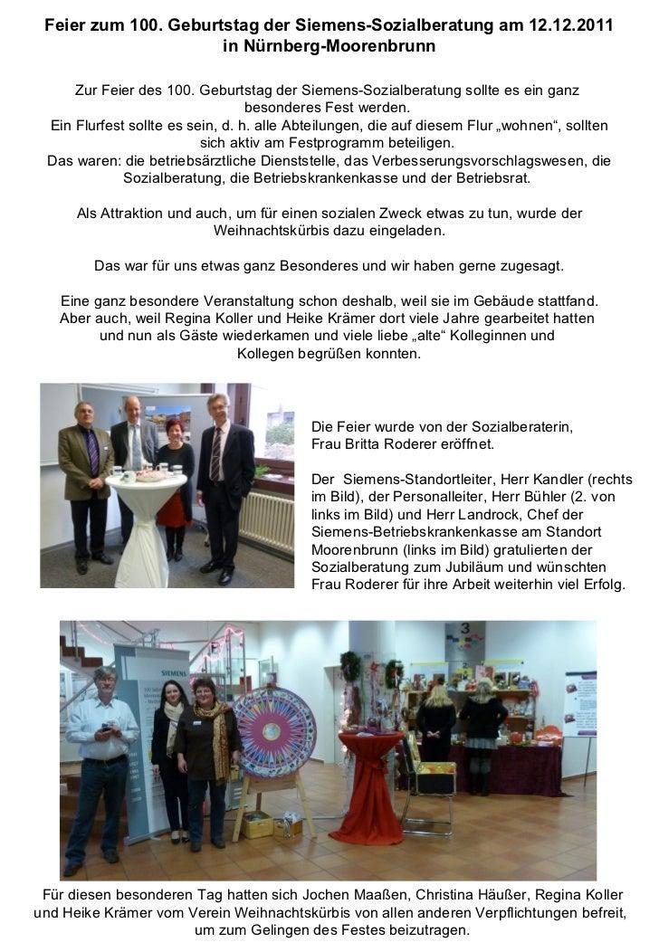 Feier zum 100. Geburtstag der Siemens-Sozialberatung am 12.12.2011 in Nürnberg-Moorenbrunn Zur Feier des 100. Geburtstag d...