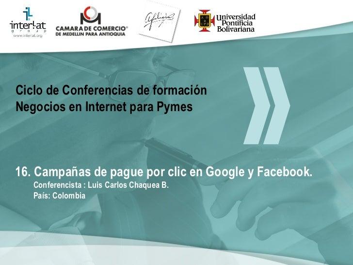 Campañas pague por clic, en facebook y Google adwords