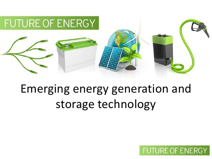 Emerging energy generation and storage technology by John MacRitchie
