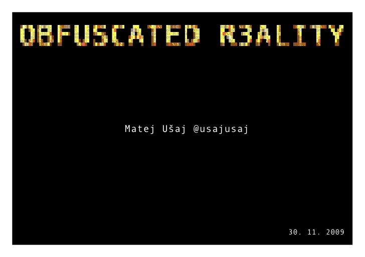 Obfuscated Reality - Matej Ušaj