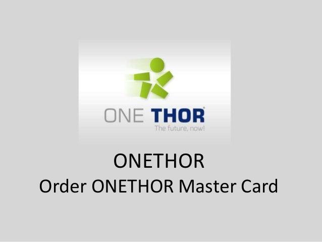 ONETHOR Order ONETHOR Master Card