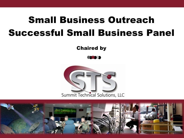 Small Business Outreach Successful Small Business Panel Chaired by