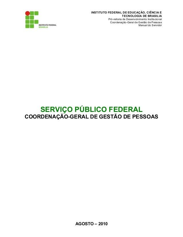 INSTITUTO FEDERAL DE EDUCAÇÃO, CIÊNCIA ETECNOLOGIA DE BRASILIAPró-reitoria de Desenvolvimento InstitucionalCoordenação-Ger...