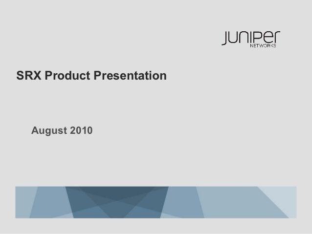 SRX Product Presentation  August 2010