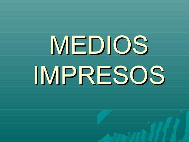 MEDIOSIMPRESOS