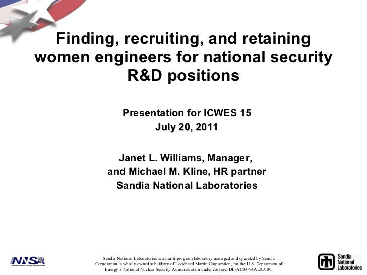 Finding, recruiting, and retaining women engineers for national security R&D positions Presentation for ICWES 15 July 20, ...