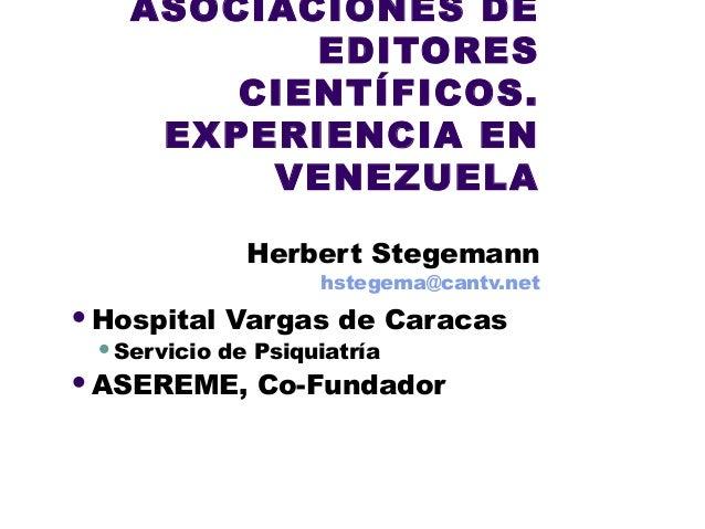 16 16.06.2011  asociaciones de editores científicos experiencia de venezuela