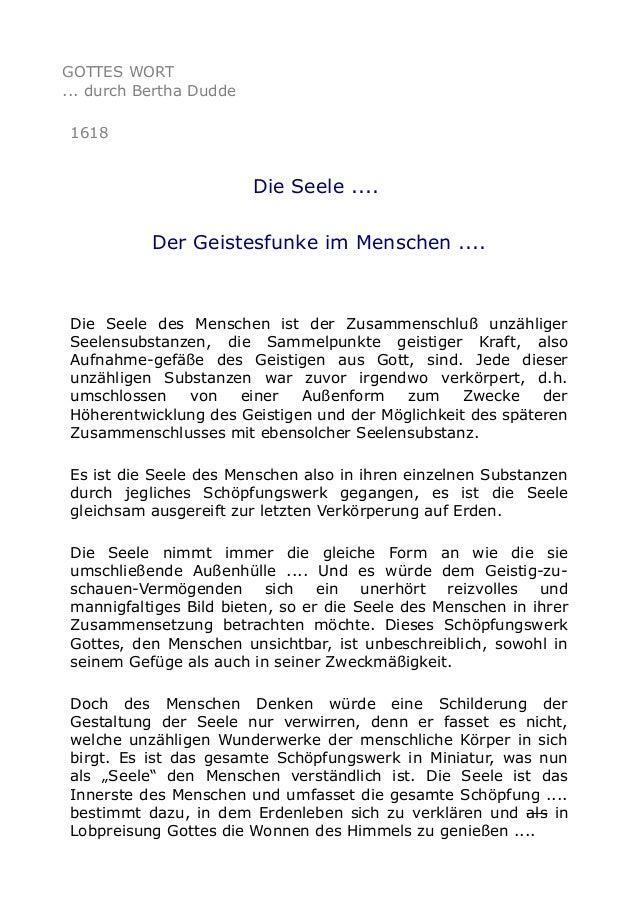 GOTTES WORT ... durch Bertha Dudde 1618  Die Seele .... Der Geistesfunke im Menschen ....  Die Seele des Menschen ist der ...