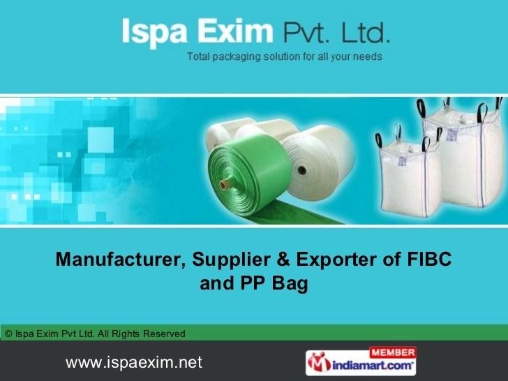 Manufacturer, Supplier & Exporter of FIBC and PP Bag
