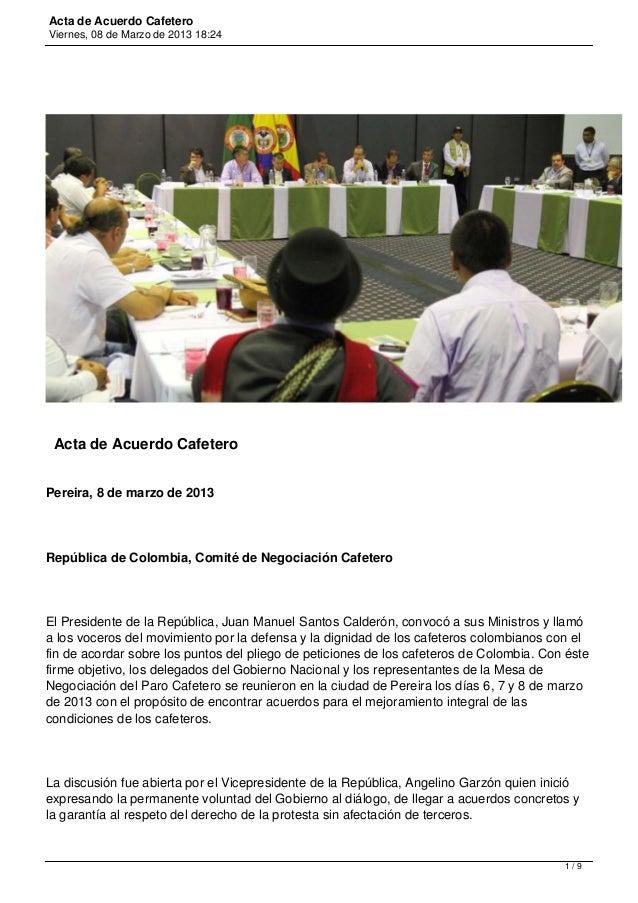 Acta de Acuerdo CafeteroViernes, 08 de Marzo de 2013 18:24 Acta de Acuerdo CafeteroPereira, 8 de marzo de 2013República de...