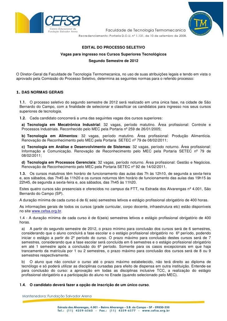 Faculdade de Tecnologia Termomecanica                                    Recredenciamento: Portaria D.O.U. nº 1.131, de 10...