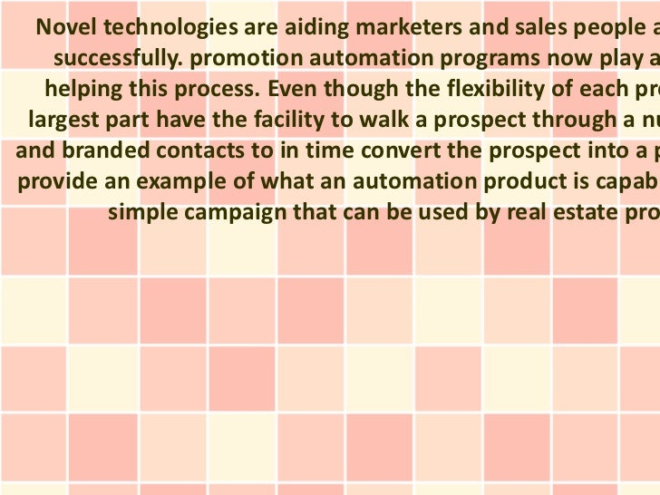 Novel technologies are aiding marketers and sales people a    successfully. promotion automation programs now play a   hel...