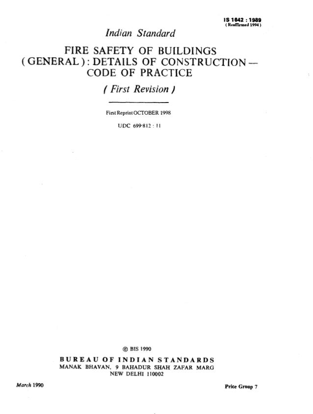 Indian Standard IS 1642 : 1989 ( Rdkmd 1991) FIRE SAFETY OF BUILDINGS (GENERAL):DETAILS OF CONSTRUCTION- CODE OF PRACTICE ...