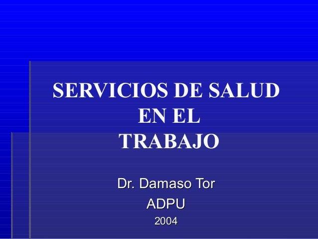 SERVICIOS DE SALUD EN EL TRABAJO