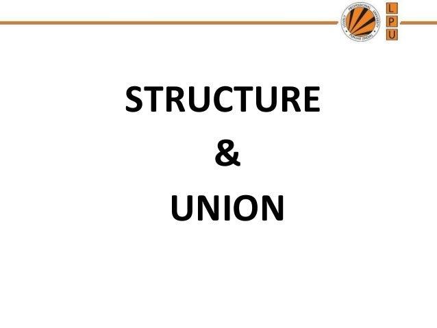 STRUCTURE & UNION