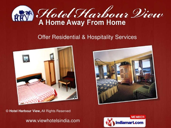 Offer Residential & Hospitality Services© Hotel Harbour View, All Rights Reserved            www.viewhotelsindia.com