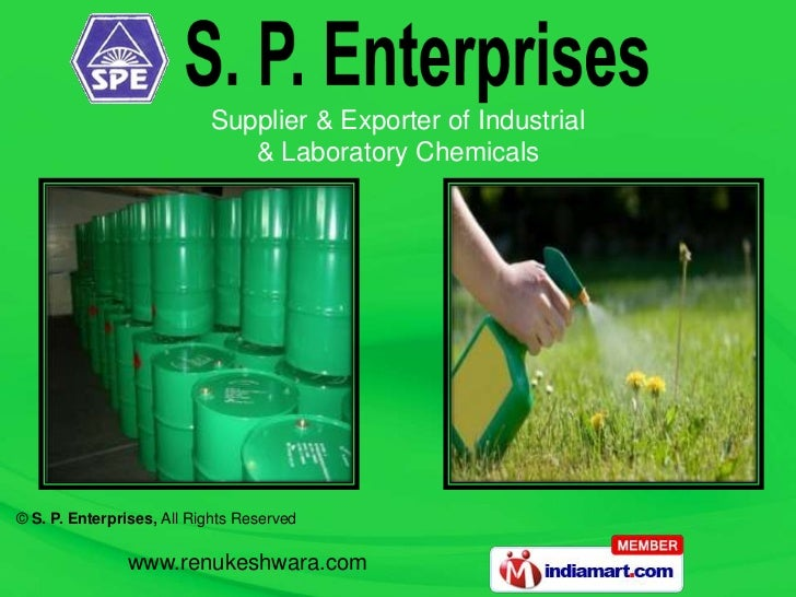 Supplier & Exporter of Industrial                              & Laboratory Chemicals© S. P. Enterprises, All Rights Reser...
