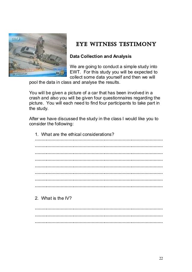 eyewitness testimony is simply not consistent