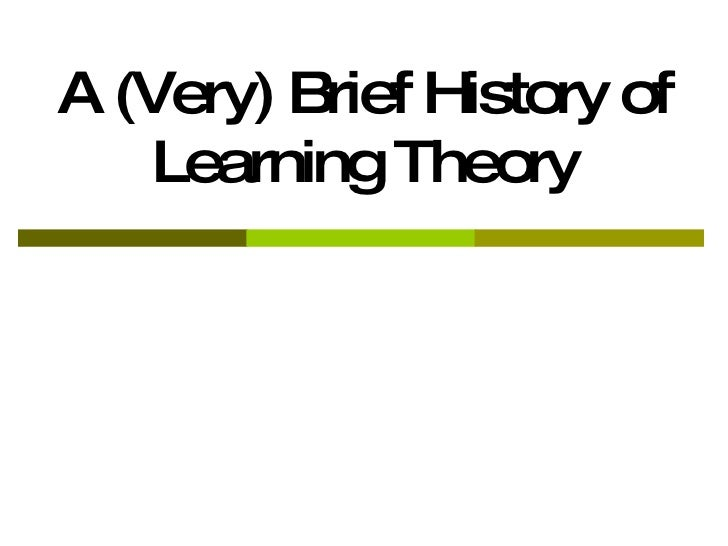origins of learning theories When project-based learning is infused with technology, it may look and feel like a 21st-century idea, but it's built on a venerable foundation.