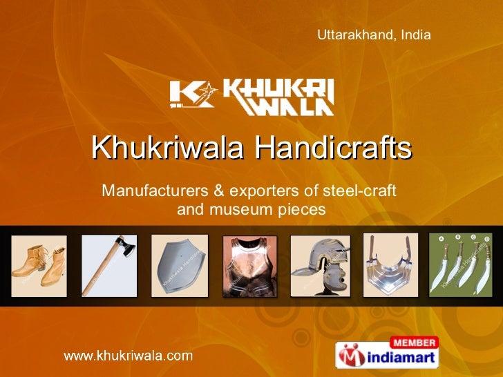 Khukriwala Handicrafts