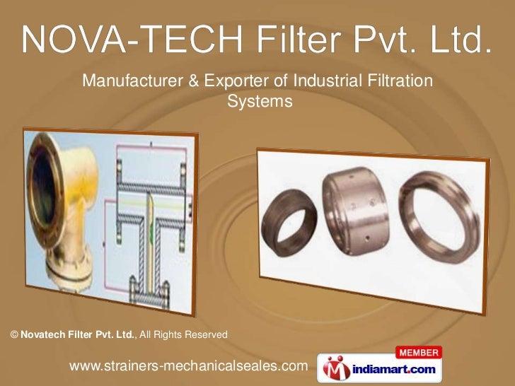 Manufacturer & Exporter of Industrial Filtration                                Systems© Novatech Filter Pvt. Ltd., All Ri...