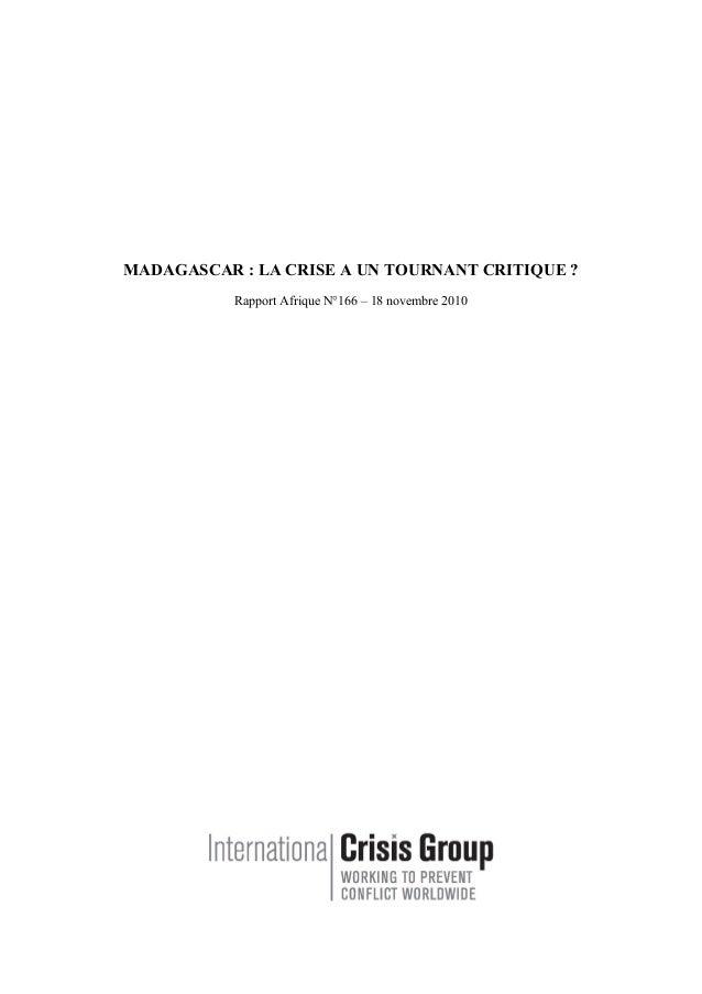 MADAGASCAR : LA CRISE A UN TOURNANT CRITIQUE ? Rapport Afrique N°166 – 18 novembre 2010