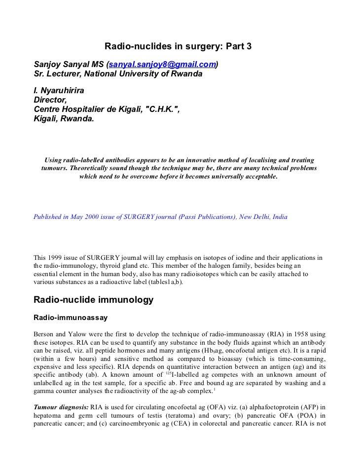 Radio-nuclides in surgery: Part 3 Sanjoy Sanyal MS (sanyal.sanjoy8@gmail.com) Sr. Lecturer, National University of Rwanda ...