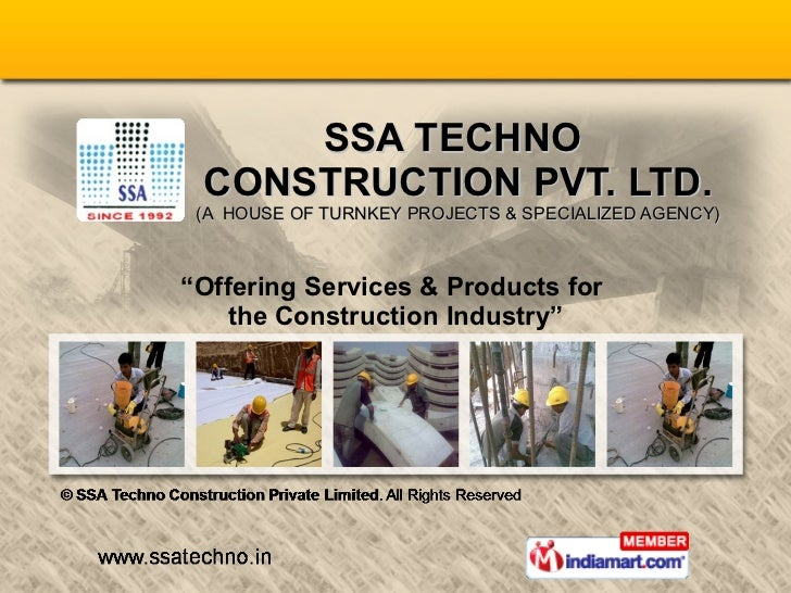 """SSA TECHNO  CONSTRUCTION PVT. LTD. (A  HOUSE OF TURNKEY PROJECTS & SPECIALIZED AGENCY) """" Offering Services & Products for ..."""