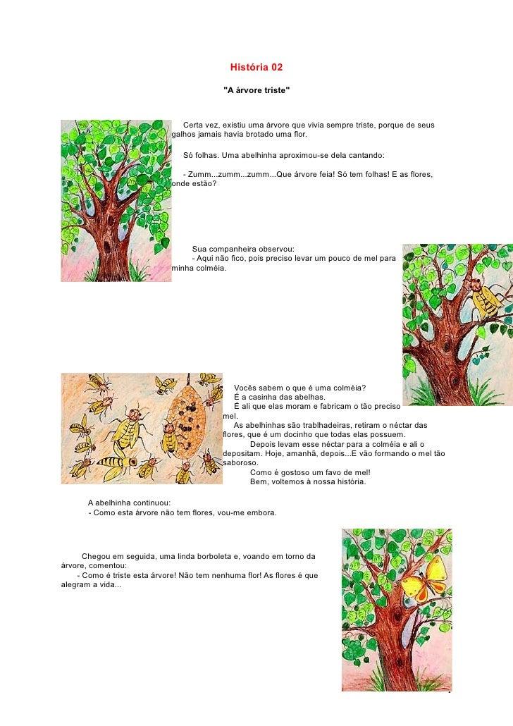 """História 02                                              """"A árvore triste""""                                    Certa vez, e..."""