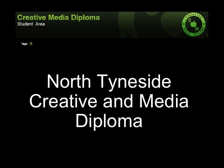North Tyneside Creative and Media      Diploma