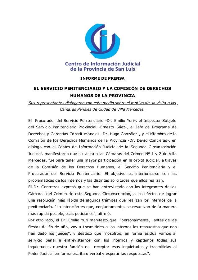 INFORME DE PRENSA   EL SERVICIO PENITENCIARIO Y LA COMISIÓN DE DERECHOS                       HUMANOS DE LA PROVINCIASus r...
