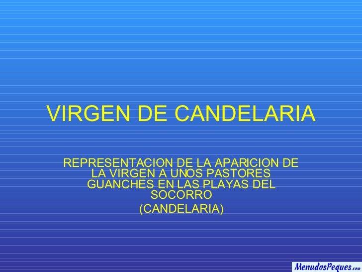 VIRGEN DE CANDELARIA REPRESENTACION DE LA APARICION DE LA VIRGEN A UNOS PASTORES GUANCHES EN LAS PLAYAS DEL SOCORRO (CANDE...