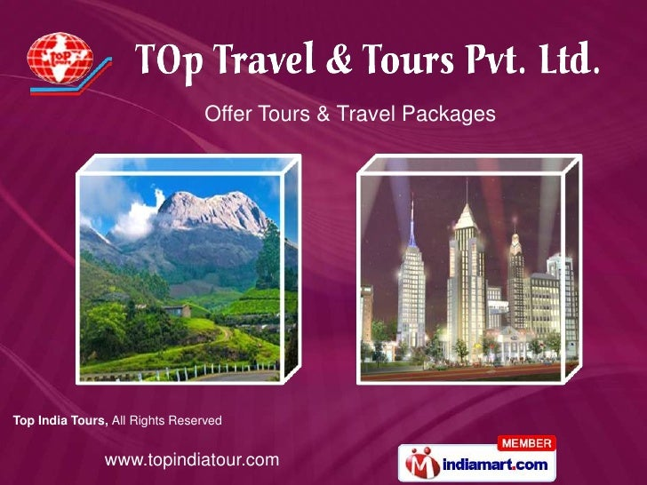 Offer Tours & Travel PackagesTop India Tours, All Rights Reserved               www.topindiatour.com