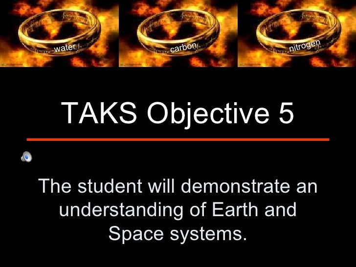 en water        carbo                   n       nitrog  TAKS Objective 5The student will demonstrate an  understanding of ...
