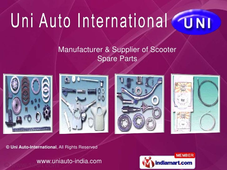 Manufacturer & Supplier of Scooter                                   Spare Parts© Uni Auto-International, All Rights Reser...