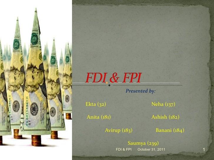 Presented by: Ekta (32)    Neha (137)  Anita (181)  Ashish (182)  Avirup (183)  Banani (184) Saumya (239) October 31, 2011...