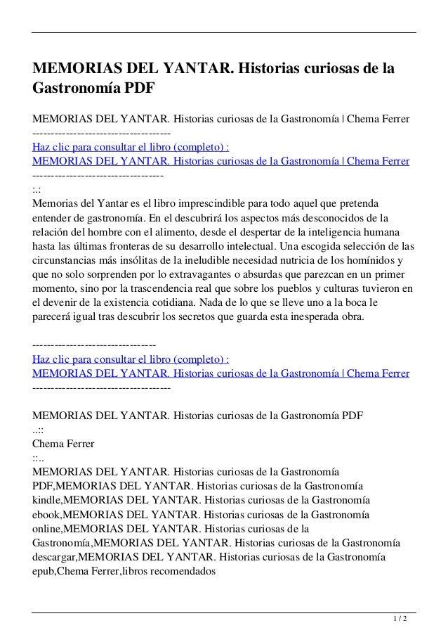 MEMORIAS DEL YANTAR. Historias curiosas de la Gastronomía PDF MEMORIAS DEL YANTAR. Historias curiosas de la Gastronomía | ...