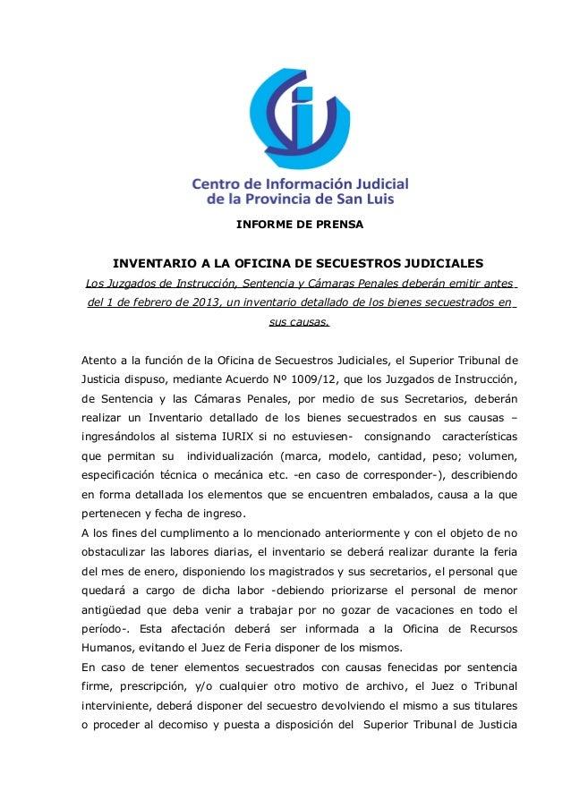 INFORME DE PRENSA     INVENTARIO A LA OFICINA DE SECUESTROS JUDICIALESLos Juzgados de Instrucción, Sentencia y Cámaras Pen...