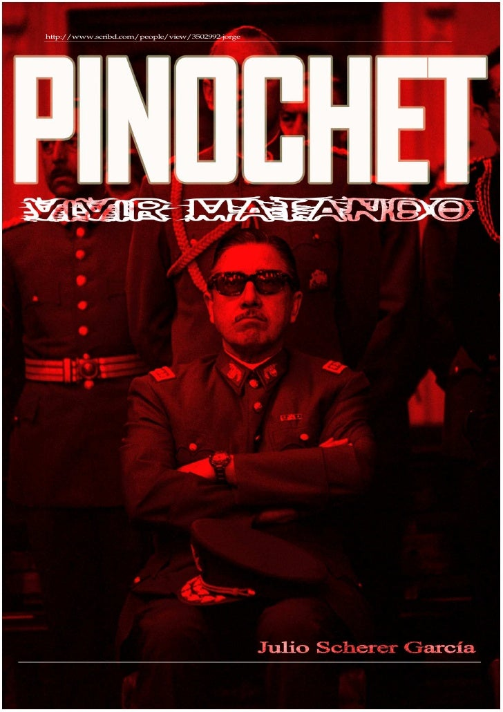 16975103  Julio  Scherer  Garcia  Pinochet Vivir Matando