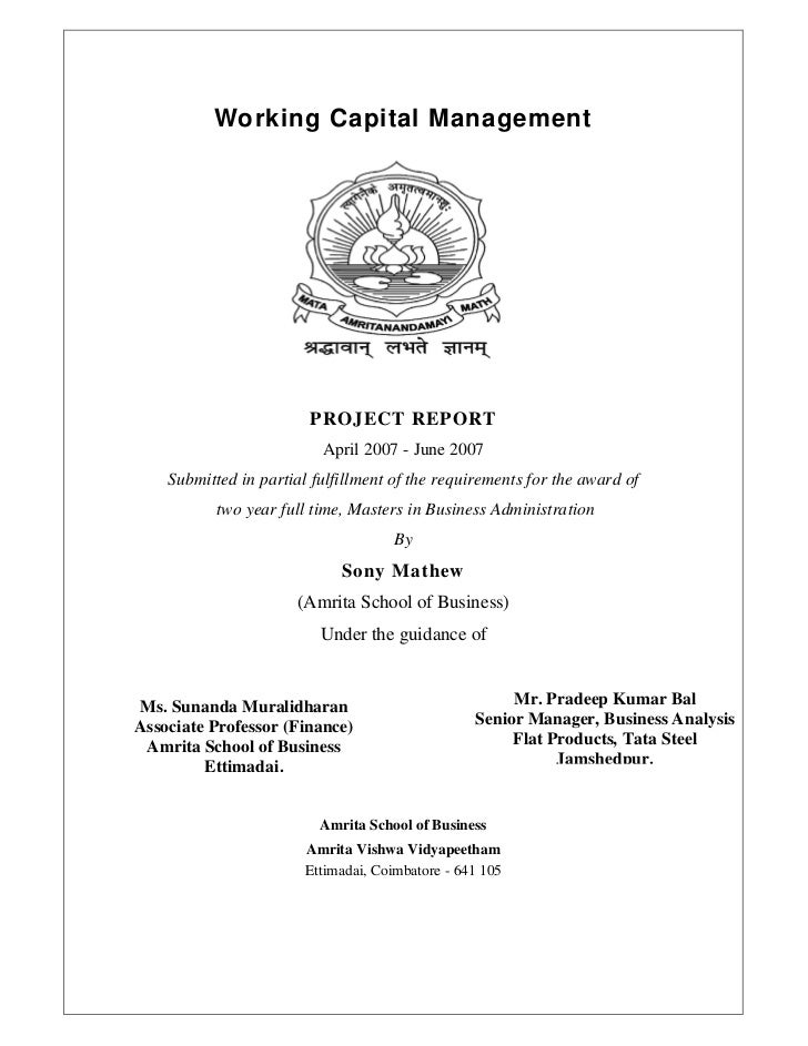 Working Capital Management                        PROJECT REPORT                          April 2007 - June 2007    Submit...