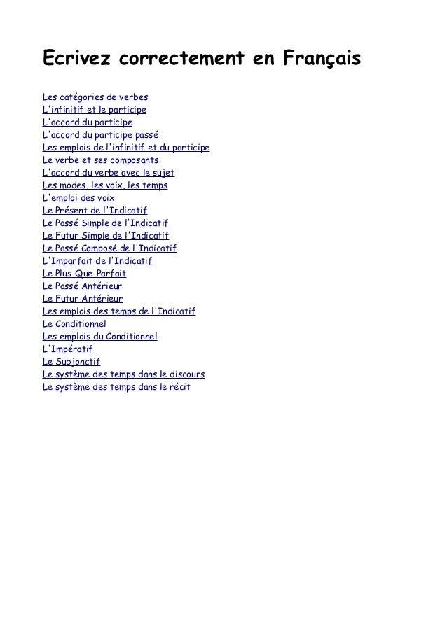 Ecrivez correctement en FrançaisLes catégories de verbesLinfinitif et le participeLaccord du participeLaccord du participe...