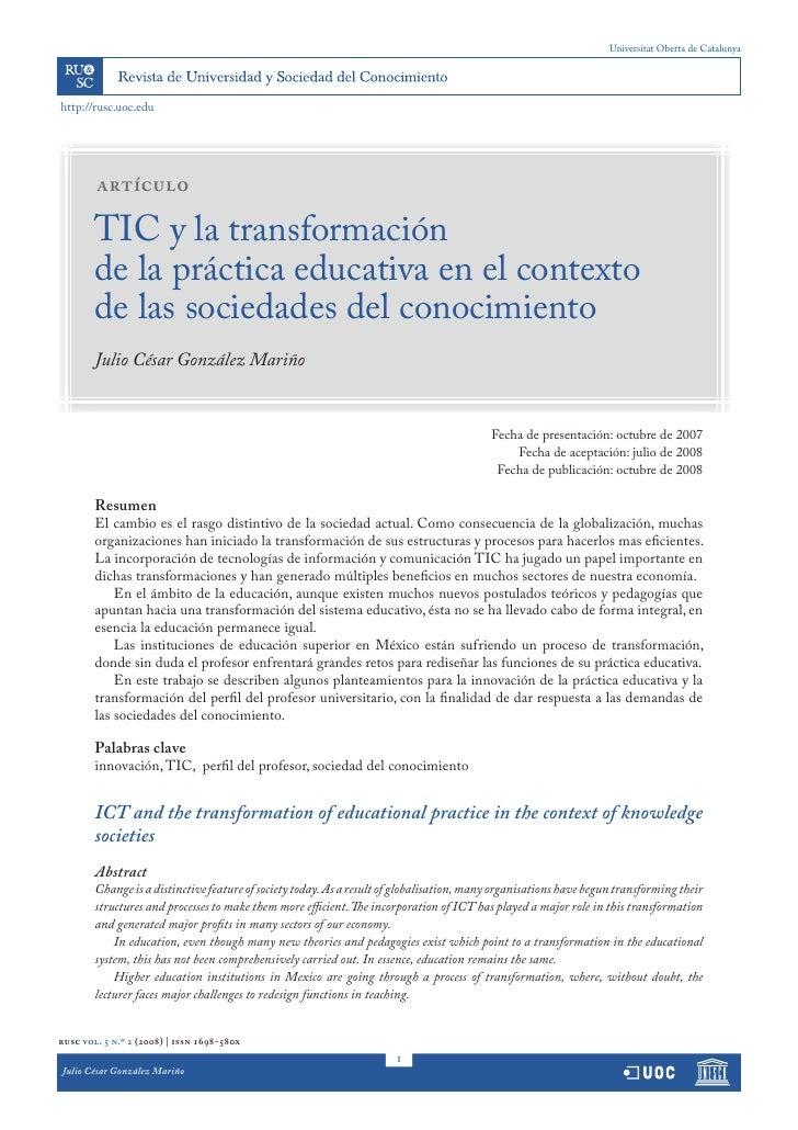 Universitat Oberta de Catalunya     http://rusc.uoc.edu             artículo          TIC y la transformación         de l...