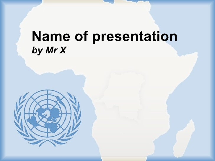 Name of presentation by Mr X                        Page 1