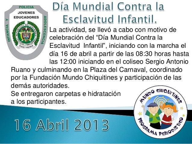 """La actividad, se llevó a cabo con motivo de celebración del """"Día Mundial Contra la Esclavitud Infantil"""", iniciando con la ..."""