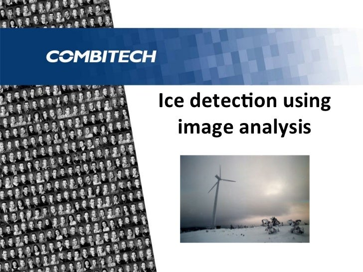 Ice	  detecon	  using	    image	  analysis