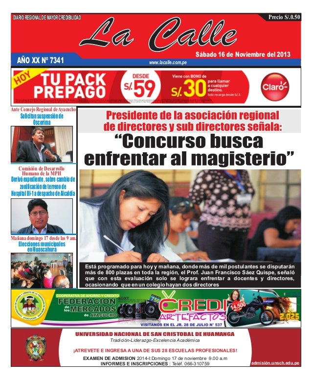 DIARIO REGIONAL DE MAYOR CREDIBILIDAD  La Calle  Precio S/.0.50  Sábado 16 de Noviembre del 2013  AÑO XX Nº 7341  www.laca...