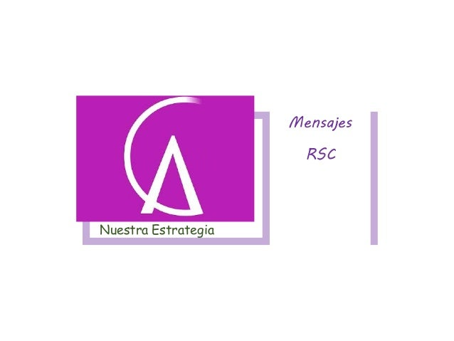 Nuestra Estrategia Mensajes RSC