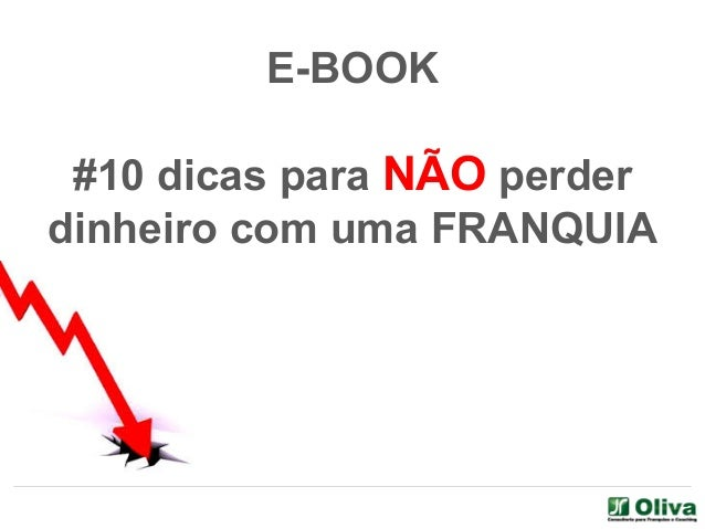 E-BOOK #10 dicas para NÃO perder dinheiro com uma FRANQUIA