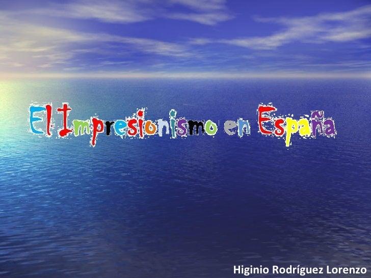 Aproximación al Impresionismo en España