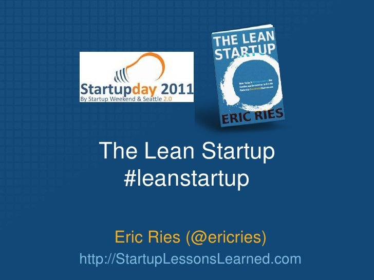 Eric Ries StartupDay 2011 Speech
